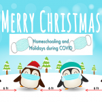 Homeschooling and Holidays during COVID