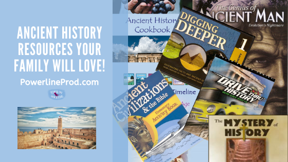 PowerlineProd.com Blog, Ancient History Resources Your Family Will Love, By Meredith Curtis