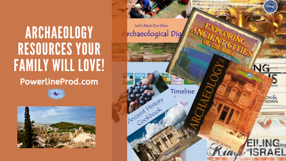 PowerlineProd.com Blog, Archaeology Resources Your Family Will Love, by Meredith Curtis