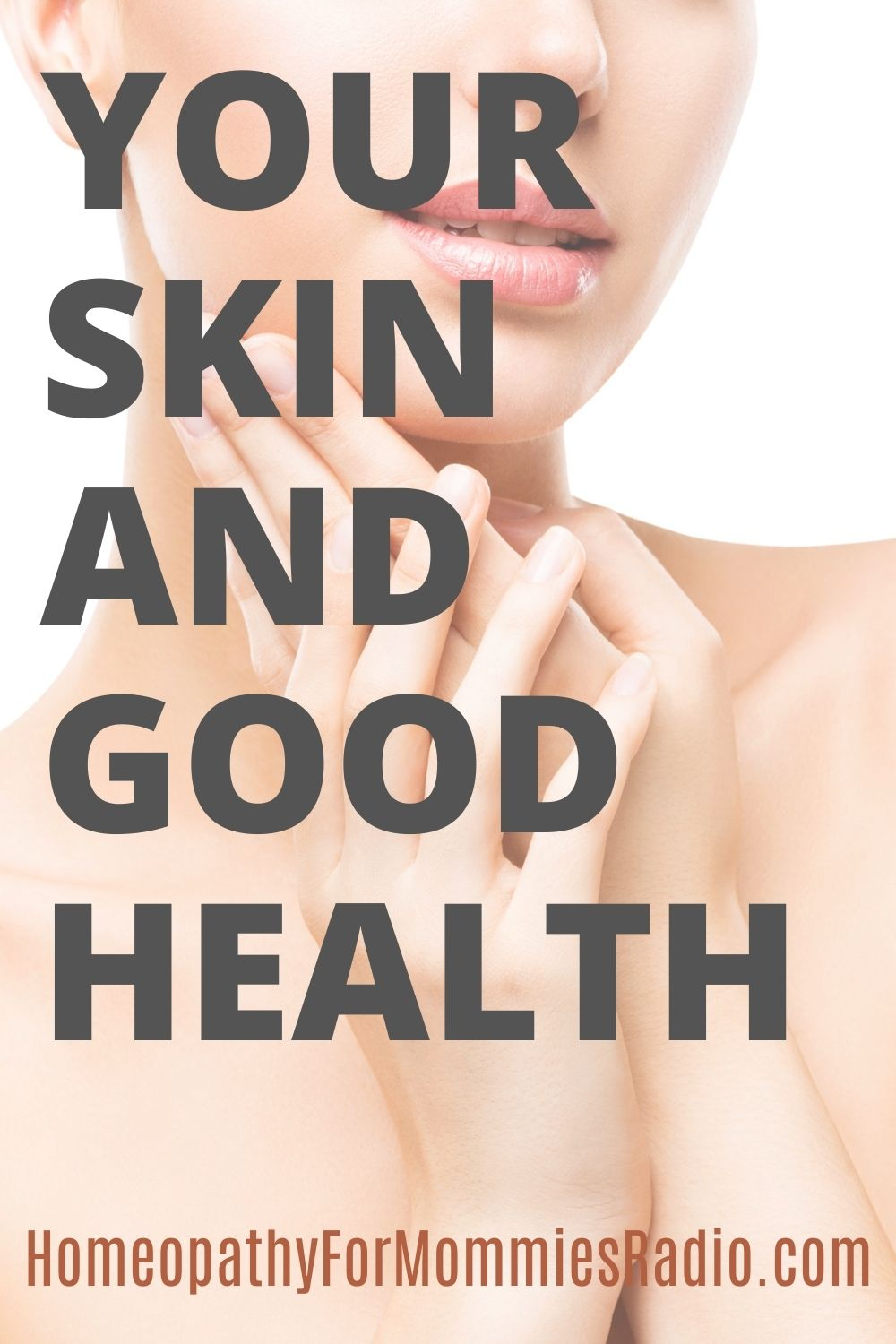 Your Skin and Good Health