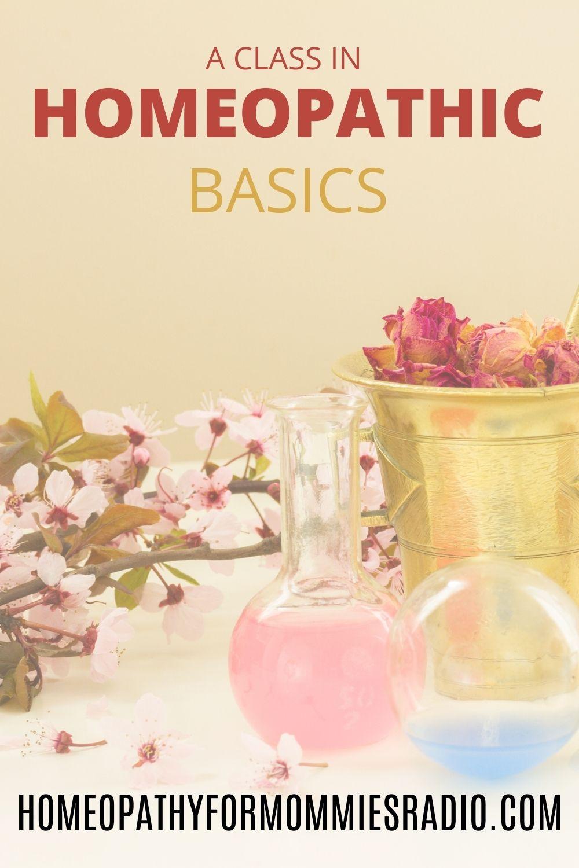 Homeopathic Basics