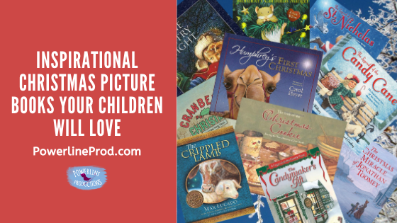 Powerlineprod.com Blog, Inspirational Pictures Books Your Children will Love by Meredith Curtis