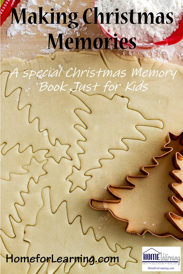 Making Christmas Memories plus a special Christmas Memory Book just for kids