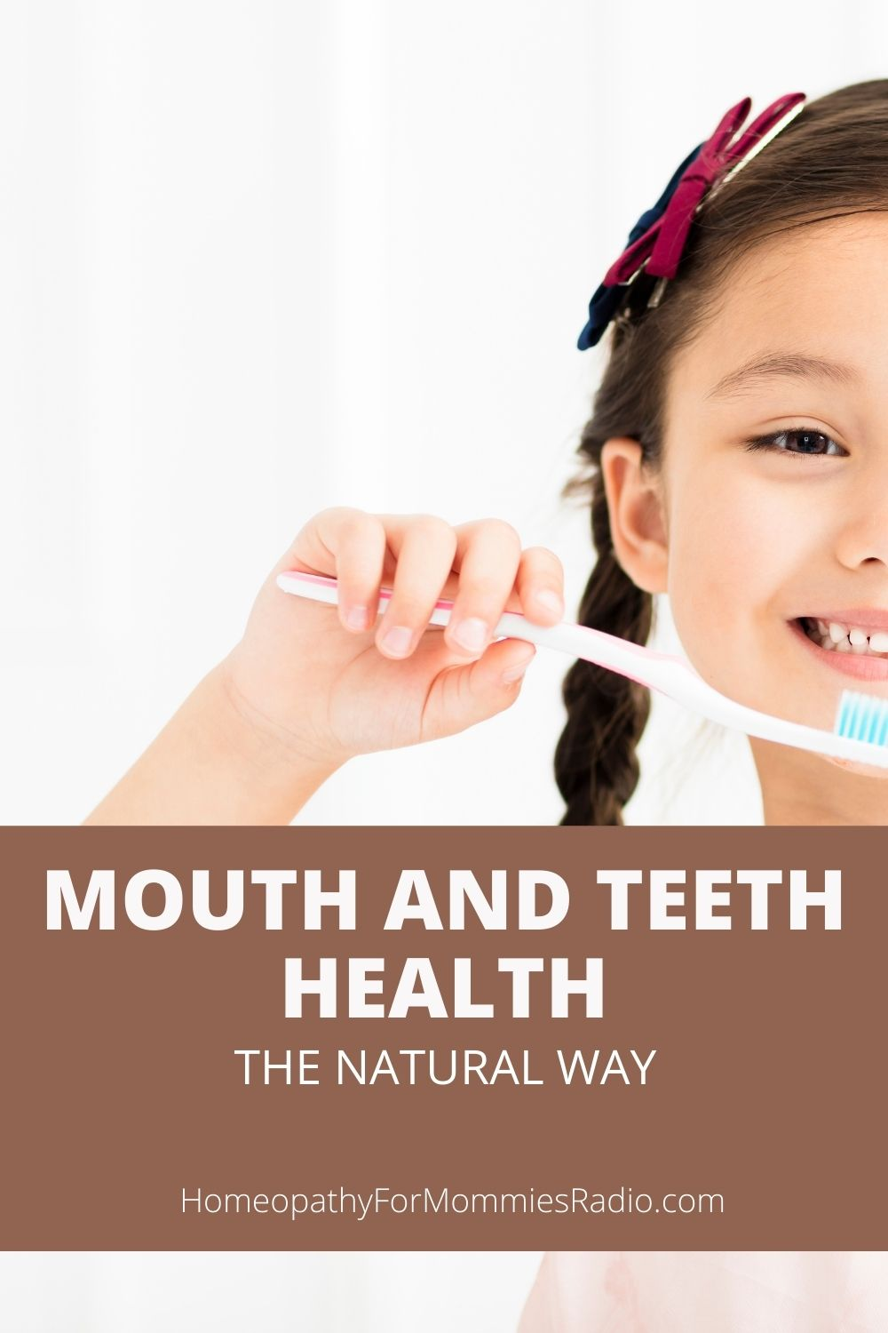 Mouth and Teeth Health: The Natural Way