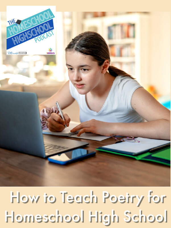 How to Teach Poetry for Homeschool High School