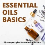 Special Replay: Essential Oils – Part One – Episode 13
