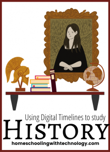 Using Digital Timelines to Study History