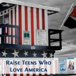 Raise Teens Who Love America