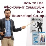 How to Use Who-Dun-It Curriculum in a Homeschool Co-op