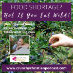 Food Shortage? Not If You Eat Wild!