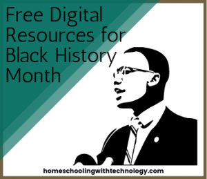 Free Digital Resources for Black History Month