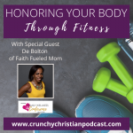 Honoring Your Body Through Fitness