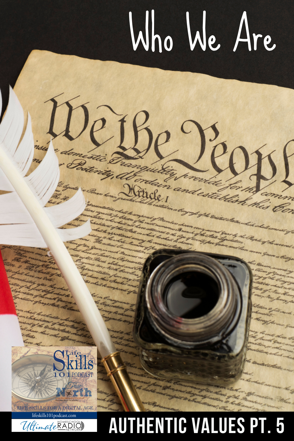 Authentic Values; We Hold these Truths to be Self-Evident