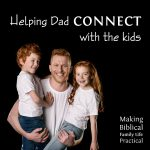 Helping Dad Connect With The Kids – MBFLP 259