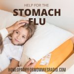 Special Replay: Help For The Stomach Flu