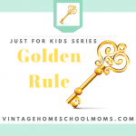 Teaching Kids About The Golden Rule