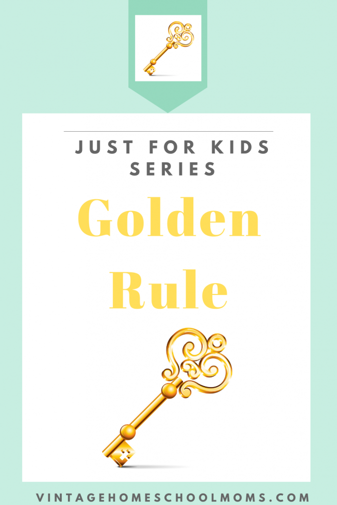 Golden Rule | We've heard about the golden rule but are you sure you can apply this to your life? In this JUST for kids episode, we will discuss the golden rule and how you can use this in your home, with your family, friends and in your life. | #podcast #goldenrule #justforkids #kidspodcast #homeschoolpodcast #truth #teachingkids #teachingkidstruth