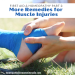 More homeopathic remedies for muscle injuries and first aid care!