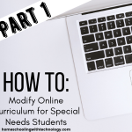 How to modify online curriculum for special needs students Part 1