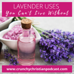 Lavender Uses You Can't Live Without
