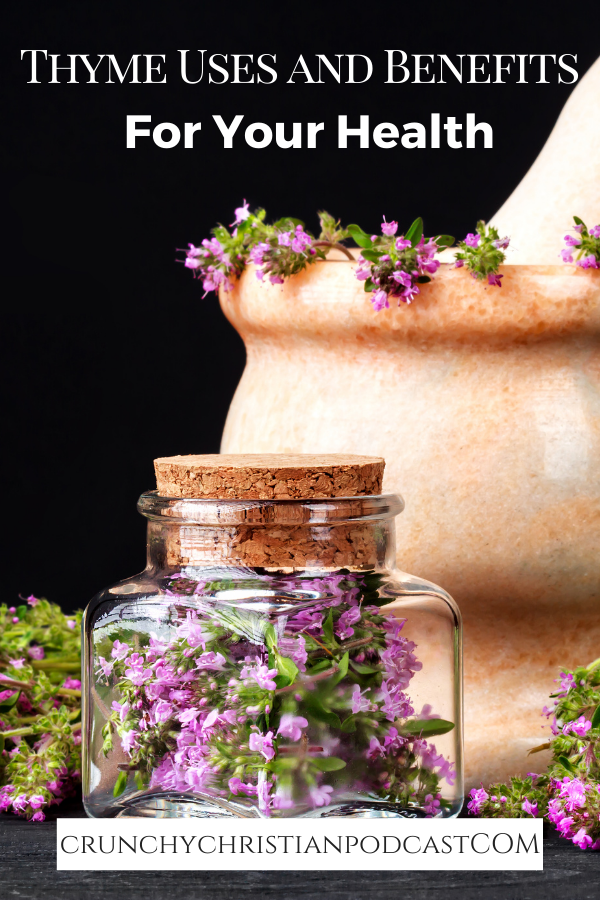 Thyme Uses and Benefits to Your Health