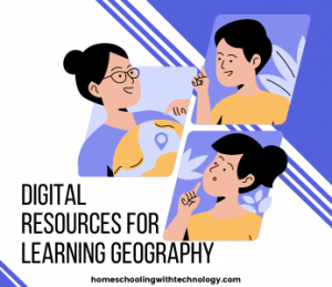 Digital Resources for Geography Learning