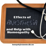 Effects of Anesthesia and Help with Homeopathy