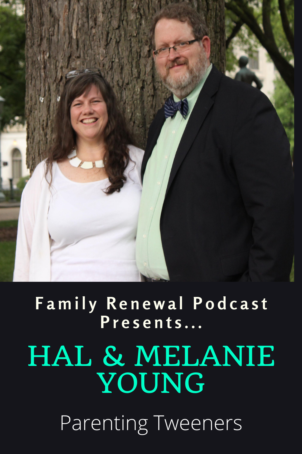 Hal & Melanie Young discuss parenting tweeners with Israel Wayne.