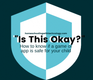 How to Know if a Game or App is Safe for Your Child