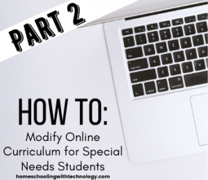 How to Modify Online Curriculum for Special Needs Students Part 2