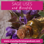 Sage Uses and Benefits