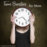 Time Boosters for Mom plus a Giveaway