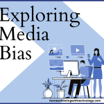 Exploring Media Bias