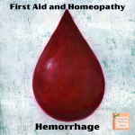 Homeopathy and First Aid:  Hemorrhage