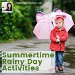 Special Replay: Summertime Rainy Day Activities