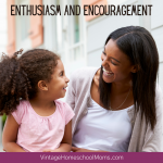 Enthusiasm and Encouragement