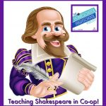 How to Handle Shakespeare for Homeschool Co-ops