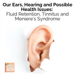 Today we're going to talk about our ears and several health issues related to ear health.
