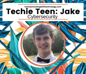 Techie Teen Jake: Cybersecurity
