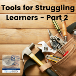 Tools for Struggling Learners Part 2