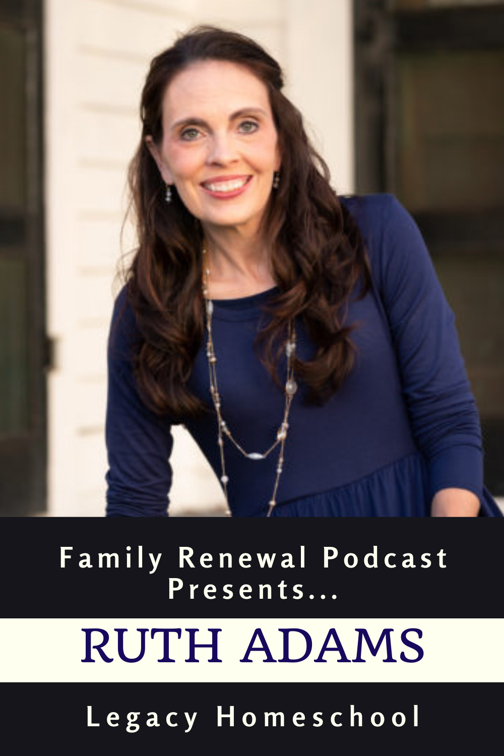 """Ruth Adams is the author of the book """"Legacy – Reflections of a Homeschooled, Homeschooling Mama"""" and is the host of the Legacy Homeschool Reflections Podcast."""
