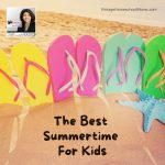 Special Replay: The Best Summertime For Kids