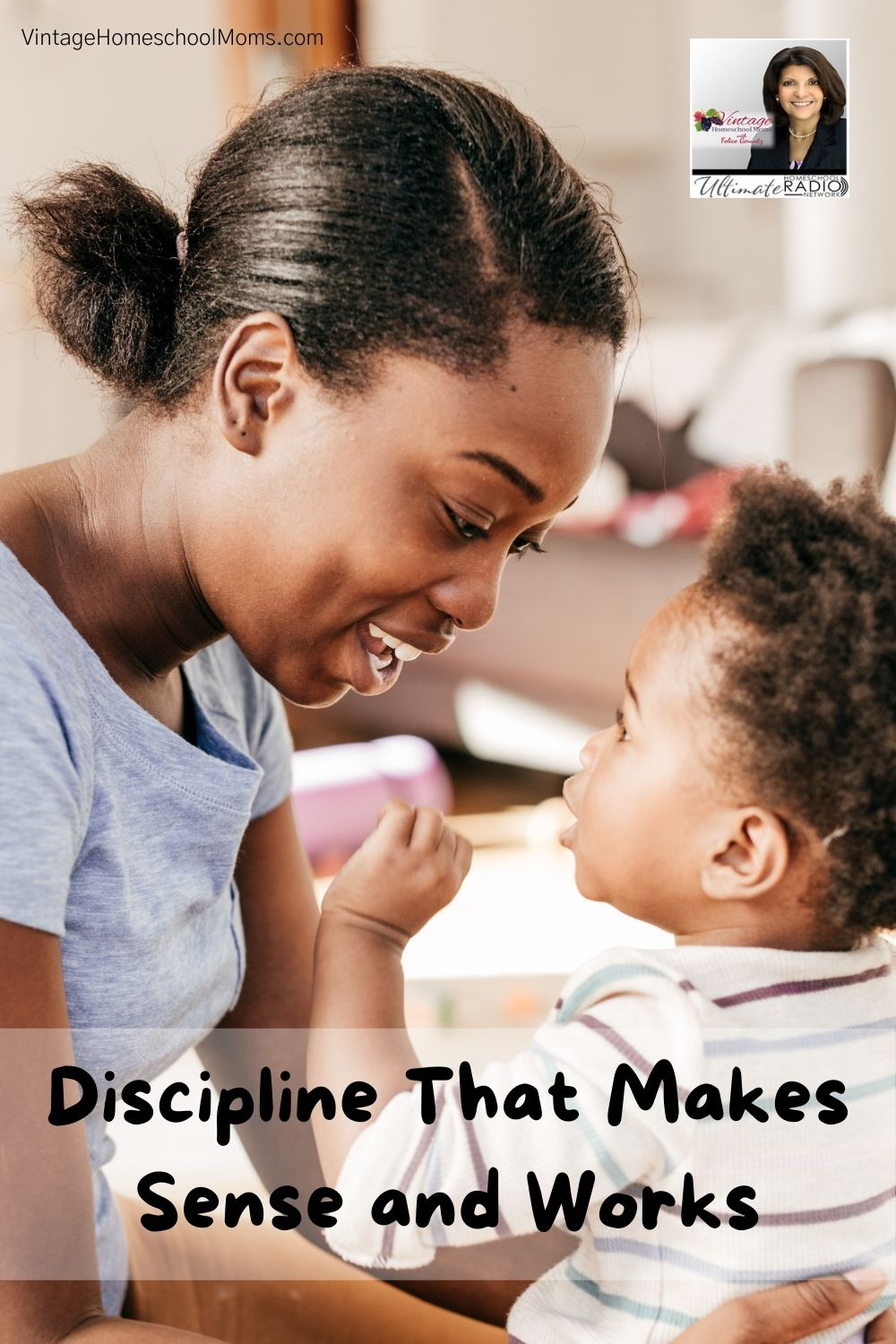 Let's Talk About Discipline That Makes Sense And Works with Felice Gerwitz