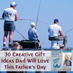 30 Creative Gift Ideas Dad Will Love This Father's Day