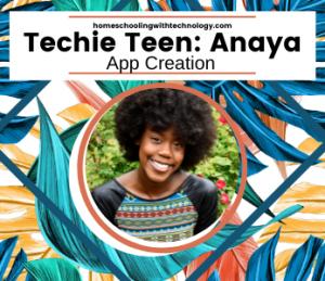 Techie Teen Anaya - App Creator