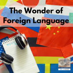 Learning a foreign language is a valuable life skill!