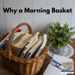 Why a Morning Basket