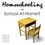 Homeschooling, or School-at-Home? – MBFLP 265-1