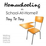 Homeschooling or School-at-Home – Day to Day – MBFLP 265-2
