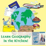 Learn Geography in the Kitchen!